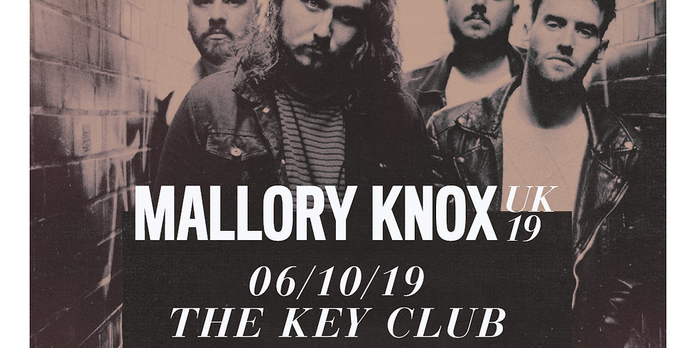 Mallory Knox - Last Ever Tour + Led by Lanterns + Kill the Silience