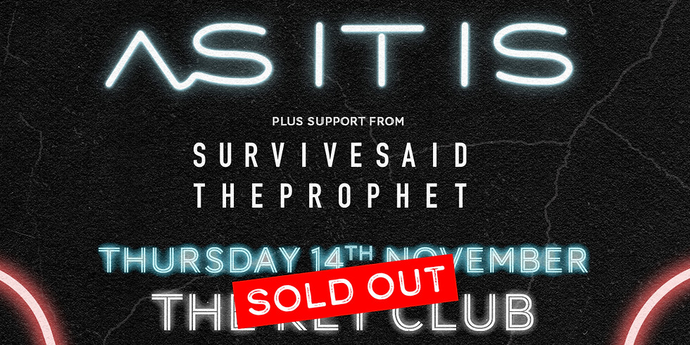 As It Is - SOLD OUT
