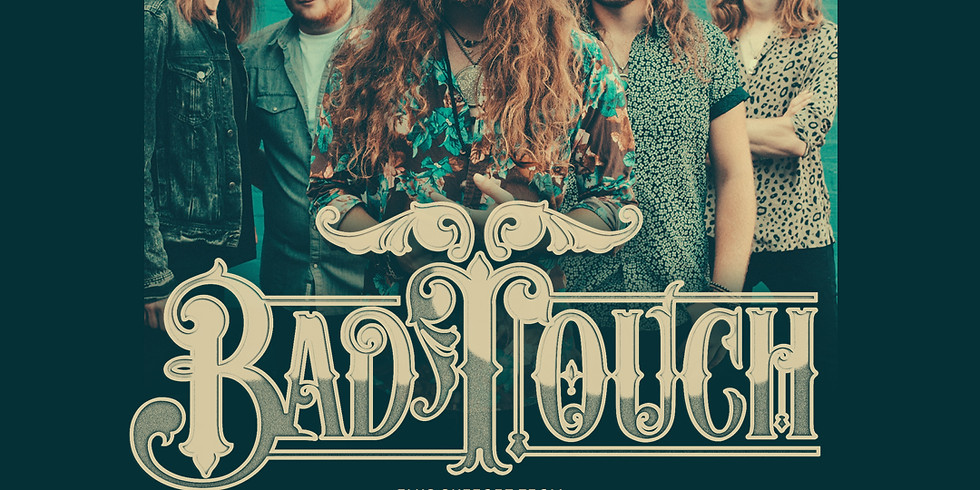 New Date 22nd Sept - Bad Touch + Piston
