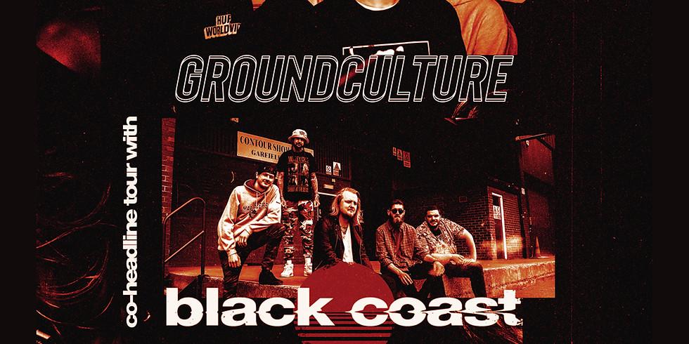 GroundCulture + Black Coast Co-Headline