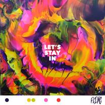 FLING - Let's Stay In