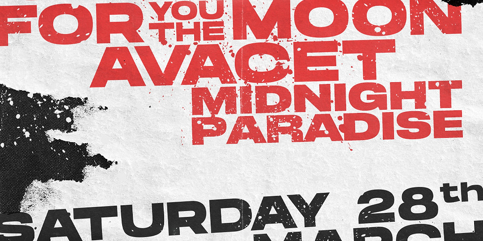 CANCELLED Vesent, Midnight Paradise & guests