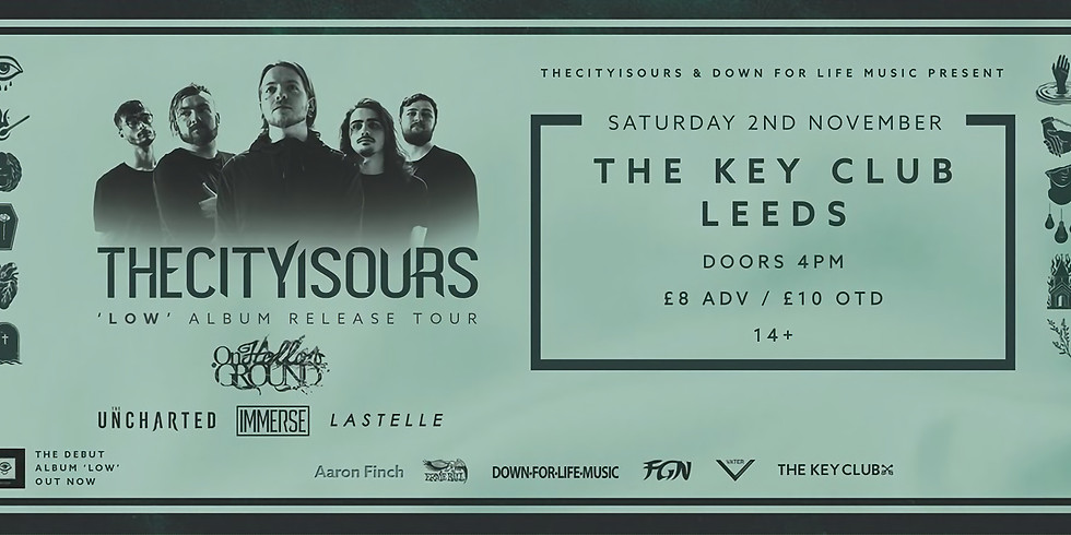 THECITYISOURS 'LOW' Album Release Tour + On Hollow Ground, The Uncharted, Immerse, Lastelle