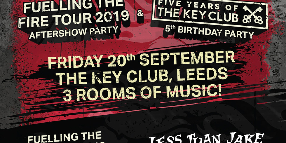 5 Years of The Key Club - Fuelling The Fire Afterparty