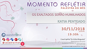 OS EXALTADOS SERÃO HIMILHADOS