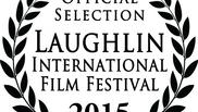 Laughlin International Film Festival, 2015