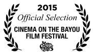 Cinema on the Bayou Film Festival, 2015