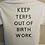 Thumbnail: PTB/KEEP TERFS OUT OF BIRTHWORK tee