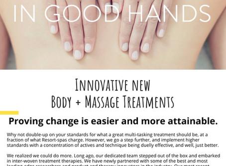 Innovative new Body + Massage Treatments