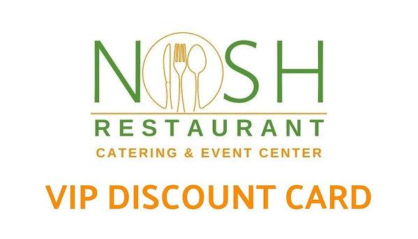 NOSH VIP DISCOUNT CARD WIX.jpg