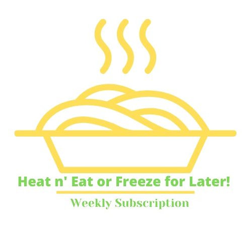 HEAT N' EAT WEEKLY - 7 MEALS SUBSCRIPTION
