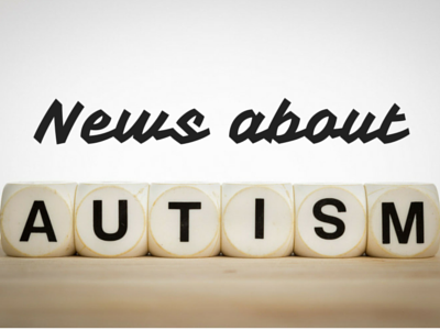 News About Autism ~ Autism News From Around The Globe