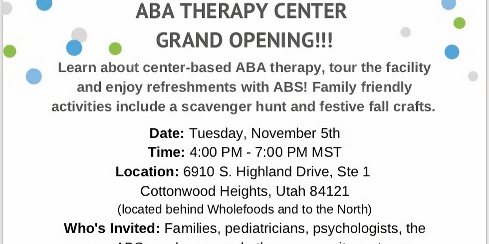Grand Opening!!  ABA Therapy Center ~ Cottonwood Heights