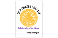 Lightwater Essences: For Understanding the Heart of Nature