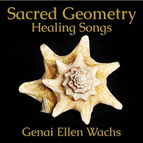 Sacred Geometry Healing Songs