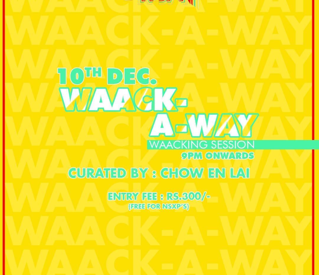 NSXP Urban | Waack-A-Way with Chow En Lai ✨
