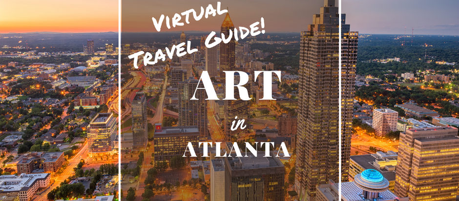 Virtual Art Tour: Atlanta, GA