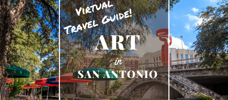 Virtual Art Tour: San Antonio