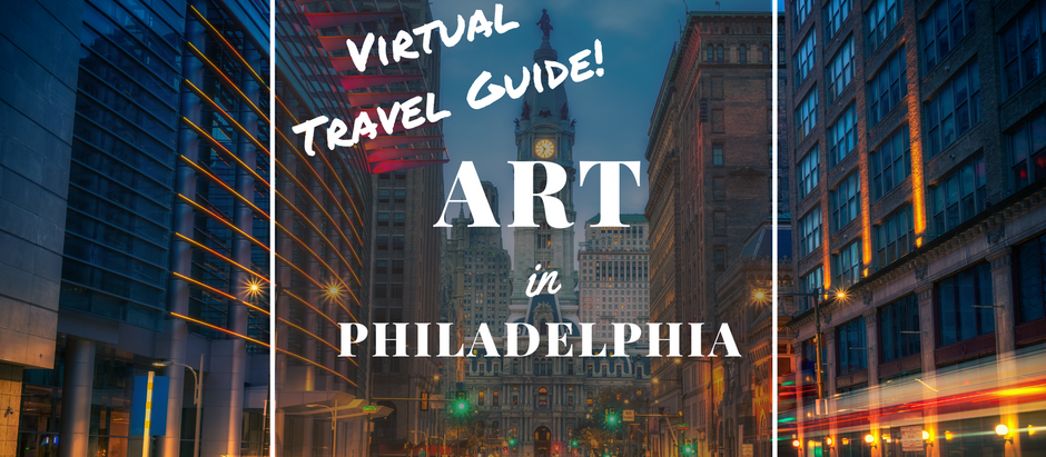 Virtual Art Tour: Philadelphia, PA