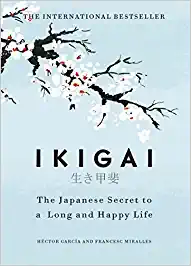 book review of Ikigai : The Japanese Secret to a Long and Happy Life