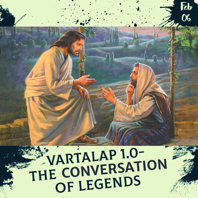 Vartalap 1.0 – The Conversation of Legends