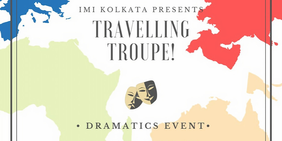 Travelling Troupe (Group Skit)