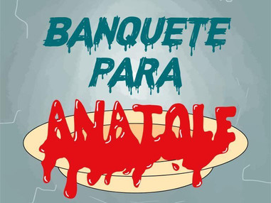 Calafrio T01E01 - Banquete para Anatole