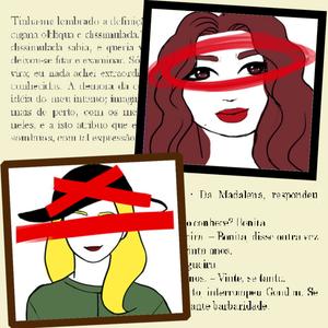 Dois retratos femininos: uma mulher de cabelos escuros com olhos grandes e uma mulher loira usando chapéu. Os dois retratos estão rabiscados de caneta vermelha. Ao fundo, veem-se trechos das obras Dom Casmurro e S. Bernardo.