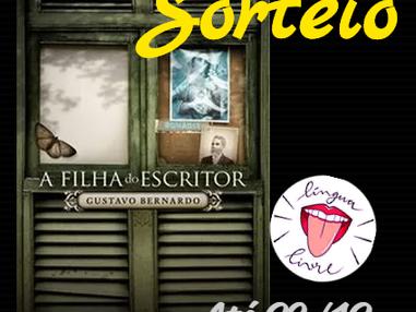 """SORTEIO: """"A filha do escritor"""", de Gustavo Bernardo"""
