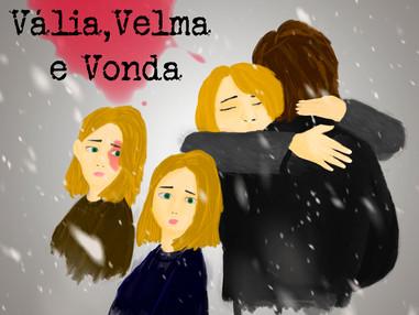 Calafrio T01E02 - As irmãs Vália, Velma e Vonda