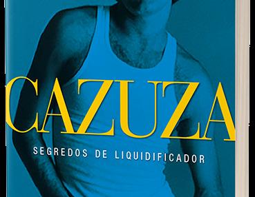 """SORTEIO: """"Cazuza: segredos de liquidificador"""""""