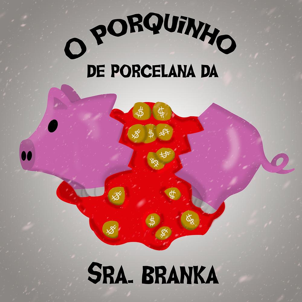 """Fundo acinzentado com flocos de neve. O título """"O porquinho de porcelana da Sra. Branka"""" está em letras pretas. No centro, um porquinho rosa de porcelana quebrado ao meio, de dele saem moedas douradas em um líquido vermelho que lembra sangue."""