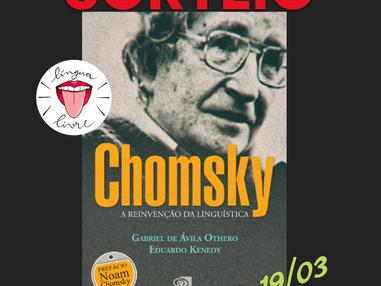 SORTEIO – Chomsky: a reinvenção da linguística