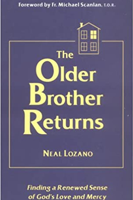 The Older Brother Returns by Neal Lozano