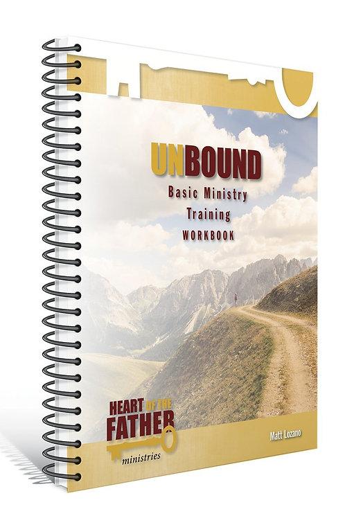 Unbound Basic Ministry Training Workbook by Matt Lozano