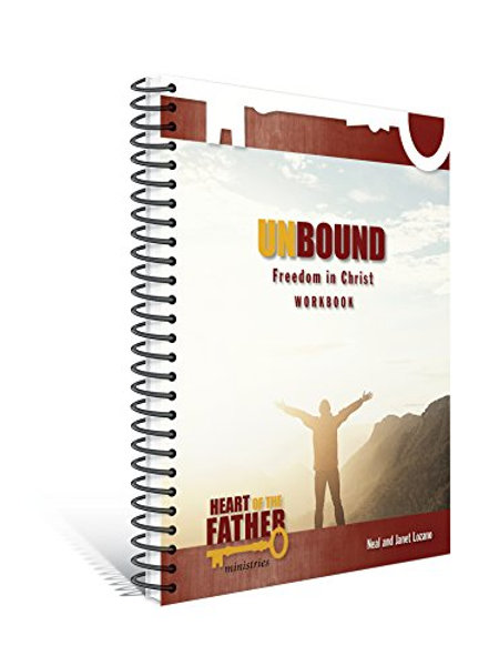 Unbound Freedom in Christ Workbook by Neal & Janet Lozano