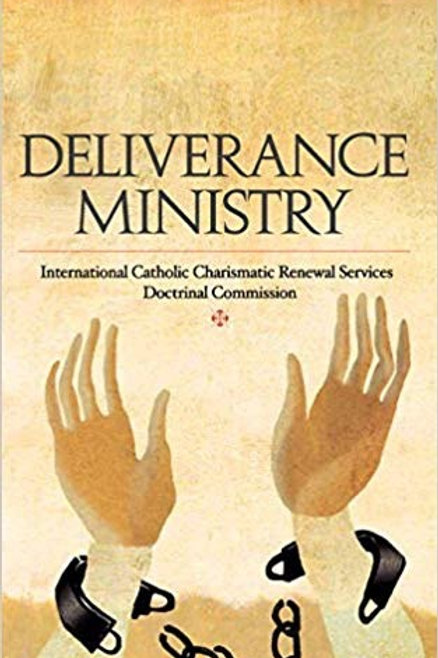 """Deliverance Ministry"" by International Catholic Charismatic Renewal Services"