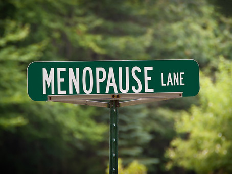 Are You Heading Down Menopause Lane?....
