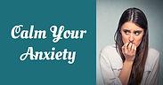 CalmYourAnxiety_Ad2.jpg