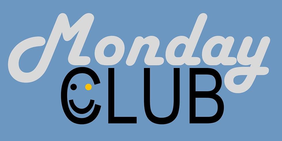 Monday Club Kingston Vale