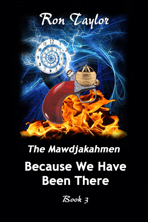 The Mawdjakahmen: Because We Have Been There