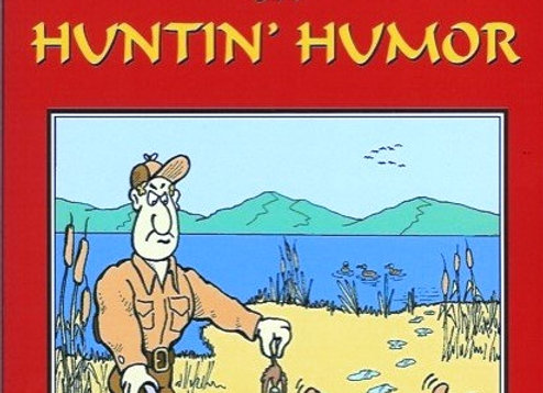 Open Season on Huntin' Humor