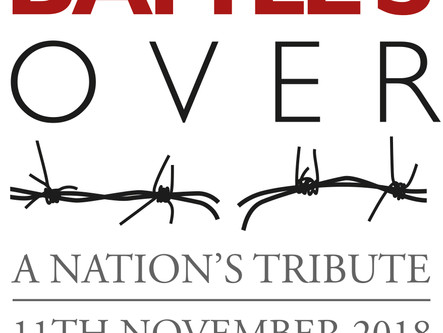 Battle's Over. A Nation's Tribute - 11th November 2018