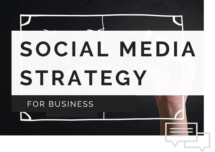 SOCIAL MEDIA Strategy - Business Account