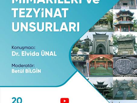 Elvida Ünal, Çin islam mimarileri ve tezyinat unsurları (FSMVU)