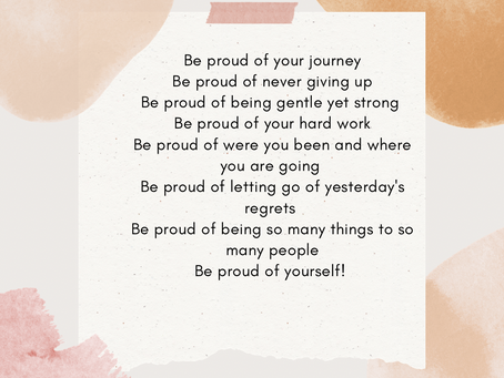Be Proud Of Your Journey!