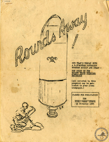 """""""Rounds Away"""" a year-in-the-life of 83rd Chemical Battalion during WWII. (01)"""