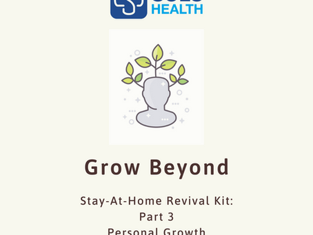 Stay-At-Home Revival Kit 3: Grow Beyond