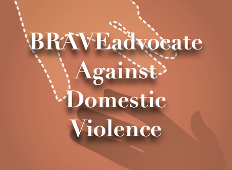 BRAVEadvocate Against Domestic Violence
