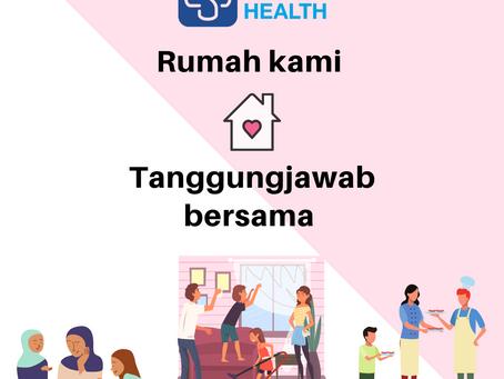 Petua Ketiga: Rumah Kami Tanggungjawab Bersama